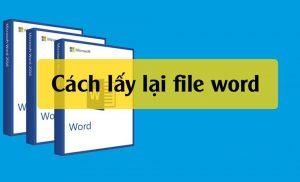 Hướng dẫn cách khôi phục file Word chưa lưu một cách dễ dàng nhất